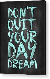 Motivational Acrylic Prints