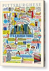 Pittsburghese Acrylic Prints