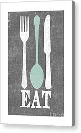 Eat Acrylic Prints