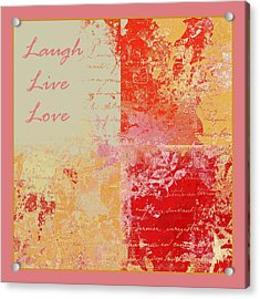 Feuilleton De Nature - Laugh Live Love - 01efr01 Acrylic Print by Variance Collections