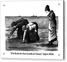 � La Recherche D'une Lentille De Contact Acrylic Print by J.B. Handelsman