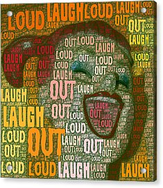Acrylic Print featuring the photograph  Laugh Out Loud  by Linda Weinstock