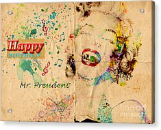 Happy Birthday Mr President Acrylic Print by Gillian Singleton