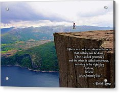 Preikestolen Pulpit Rock Norway Dalai Lama Quote  Acrylic Print