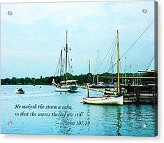 Psalm 107-29 He Maketh The Storm A Calm Acrylic Print by Susan Savad