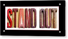 Stand Out Acrylic Print by Donald  Erickson