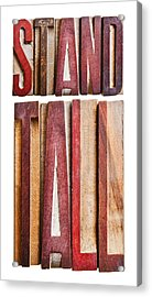 Stand Tall Acrylic Print by Donald  Erickson
