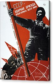 The Ussr Is The Elite Brigade Of The World Proletariat 1931 Acrylic Print by G Klutsis