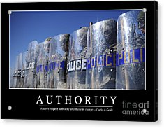 Authority Inspirational Quote Acrylic Print