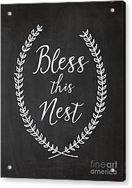 Bless This Nest Acrylic Print by Natalie Skywalker