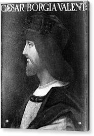 Cesare Borgia (c1475-1507) Acrylic Print by Granger