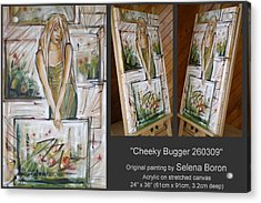 Acrylic Print featuring the painting Cheeky Bugger 260309 by Selena Boron