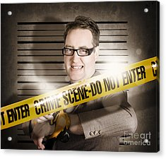 Corrupt Business Man Behind Crime Scene Tape Acrylic Print by Jorgo Photography - Wall Art Gallery