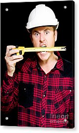 Crazy Builder Biting His Tape Measure Acrylic Print by Jorgo Photography - Wall Art Gallery