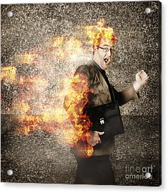 Crazy Businessman Running Engulfed In Fire. Late Acrylic Print by Jorgo Photography - Wall Art Gallery
