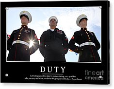 Duty Inspirational Quote Acrylic Print by Stocktrek Images