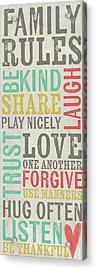 Family Rules Acrylic Print by Katie Doucette