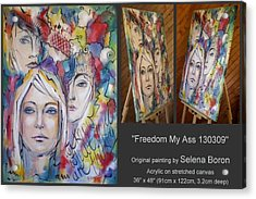 Freedom My Ass 130309 Acrylic Print