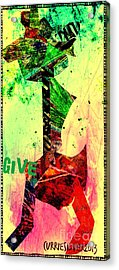 Give Acrylic Print by Currie Silver