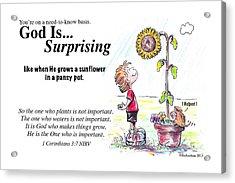 God Is Surprising Acrylic Print