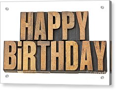 Happy Birthday In Wood Type Acrylic Print