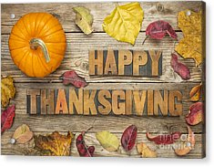 Happy Thanksgiving Acrylic Print by Marek Uliasz