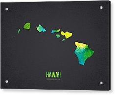 Hawaii The Islands Of Aloha Acrylic Print by Aged Pixel