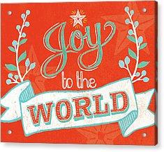 Joy To The World Acrylic Print by Mary Urban