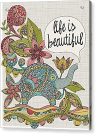 Life Is Beautiful Acrylic Print by Valentina