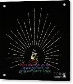 Light Shine Acrylic Print by Judy Dodds