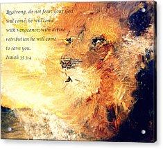 Lion Of Judah Strength Acrylic Print by Amanda Dinan