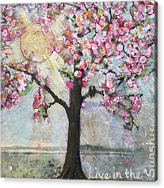 Live In The Sunshine Acrylic Print by Blenda Studio