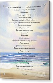Live One Day At A Time Acrylic Print by Barbara McMahon