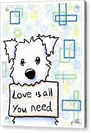 Love Is All You Need Acrylic Print by Kim Niles