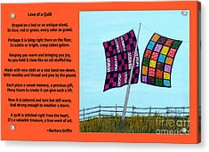 Love Of A Quilt  Acrylic Print by Barbara Griffin