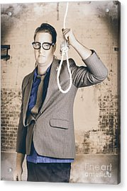 Manager Business Man Holding Noose Rope At Gallows Acrylic Print by Jorgo Photography - Wall Art Gallery