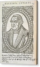 Martin Luther Acrylic Print by British Library