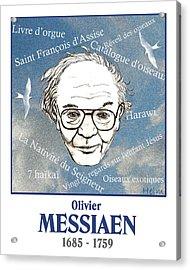 Messiaen Acrylic Print by Paul Helm
