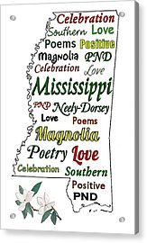 Mississippi Magnolia Love Acrylic Print by Patricia Neely-Dorsey