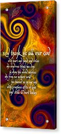 Now Thank We All Our God Acrylic Print