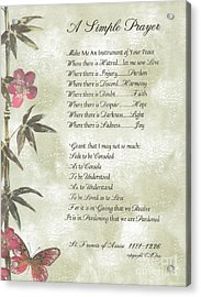 Pope Francis St. Francis Simple Prayer Butterfly Garden Acrylic Print by Desiderata Gallery