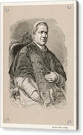 Pope Pius Ix (conde Giovanni Maria Acrylic Print by Mary Evans Picture Library