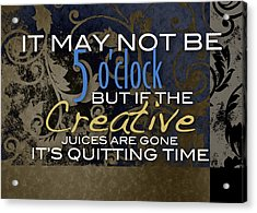 Quitting Time Acrylic Print