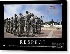 Respect Inspirational Quote Acrylic Print by Stocktrek Images