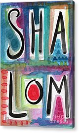 Shalom Acrylic Print by Linda Woods
