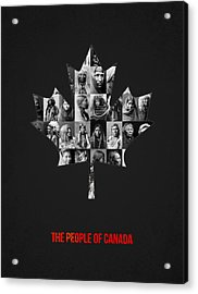 The People Of Canada Acrylic Print by Aged Pixel