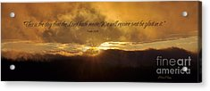 This Is The Day Acrylic Print by Diane E Berry