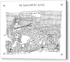 The Participatory Blues Acrylic Print