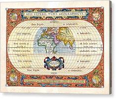1590 Historical World Rare Map Aevi Veteris Typus Geographicus Acrylic Print by Karon Melillo DeVega