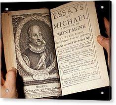 1700 Michel De Montaigne Essays Portrait Acrylic Print by Paul D Stewart